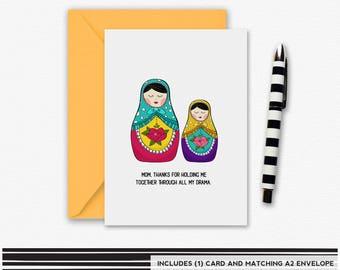 Nesting Dolls, Matryoshka doll, Funny Mother's Day card, Drama Card, Mother's Day Card