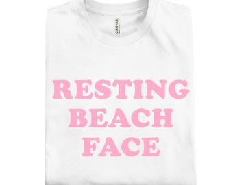 Resting B*tch/Beach Face!4 Styles Available! Resting Face