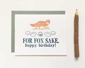 Letterpress Card - For Fox Sake Happy Birthday