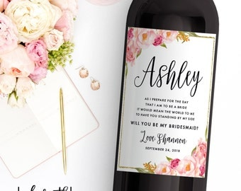 Custom Bridesmaid Proposal Gift - Bridesmaid Wine Bottle Label - Asking Bridesmaid Will You Be My Bridesmaid Gift  Ask