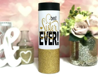 Sister Gift - Best Sister Ever Mug - Stainless Steel Travel Mug - Glitter Dipped Coffee Thermos - Birthday Gift - Gift for Sister Tumblers