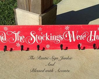 Stocking holder, christmas stocking holder, the stockings were hung, rustic christmas decor, christmas wall hanging,