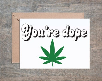 You're Dope. Funny Thank You card. Funny Friend Card. Thank You card. Thank You Cards. Thank You Gift.