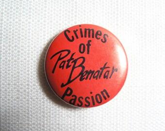 Vintage 80s Pat Benatar - Crimes of Passion Album (1980) Promotional Pin / Button / Badge