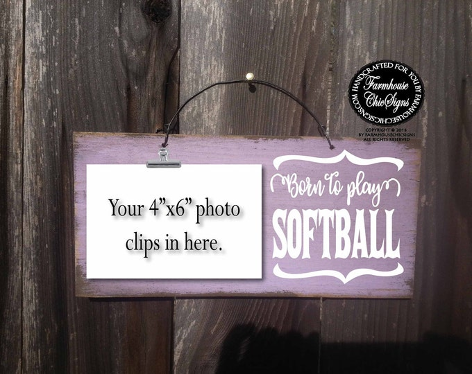 born to play softball, softball gift, softball team gift, softball player, gift for softball, softball girl, softball player sign, softball
