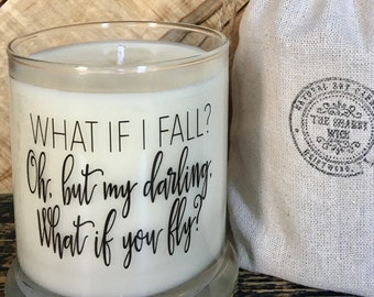 What If I Fall / What If You Fly / Motivational Messages /Survivor Gifts / Gifts For Friends / Custom Candle