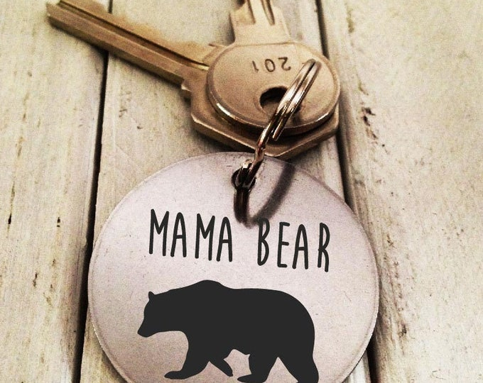 Mama Bear Keychain Stainless Steel- Handwritten Great Gift  Laser Engraved - Brushed Stainless Steel Gift- Perfect Gift for Mom-Mother's Day