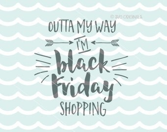 Black Friday SVG Vector file. Cute art for your shopping day t-shirt or mug! Black Friday Thanksgiving Shopping Cricut Explore and more!
