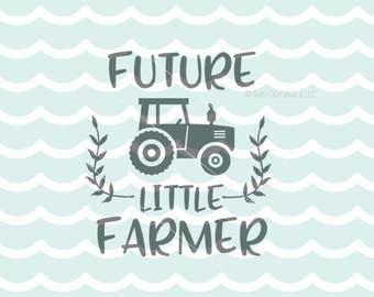 Little Farmer SVG Vector File. Cricut Explore & more. Baby Farmer Little Farmer Future Farm Life Farm Baby Tractor SVG