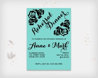 "Rehersal Dinner Invitation Card, Turquoise with Black Rose Design, 5x7"" - Printable Digital File, DIY Print"