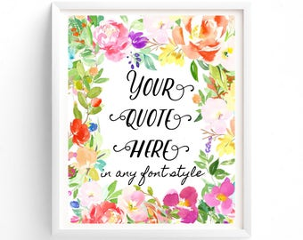 Choose Any Font, Custom Printable Quote Change