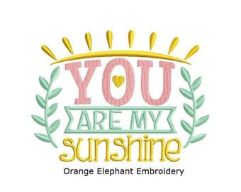You Are My Sunshine Unique Urban Machine Embroidery Design digital File