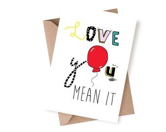Cute Love Card, Love You Card, Sweet Love Card, Card For Boyfriend, Card For Girlfriend, Cute Greeting Cards, Love Cards, I Love You Mean It