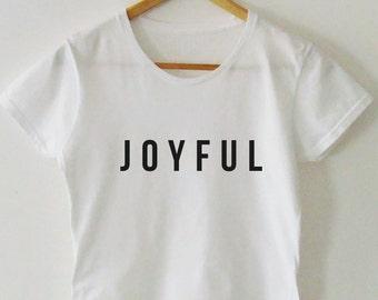 "T-shirt ""Joyful"""