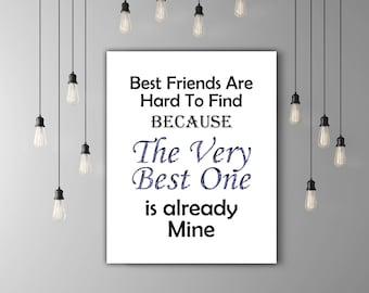 Best Friend Print, Best Friend Quote, Deep Blue BFF Gifts For Friends, Best Friend Present, Best Friend Art, INSTANT DOWNLOAD