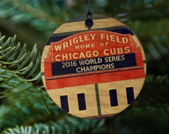 Wrigley Field Home of Chicago Cubs, 2016 World Series Champions, Wooden Ornament