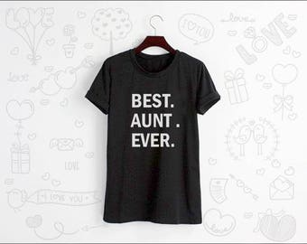 Best Aunt Ever Shirt Tshirt T-shirt Tee Shirt Tops Grey White Unisex Size S M L XL