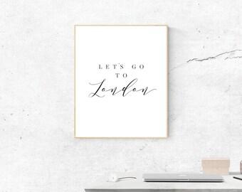 London Print, Let's Go to London Art, London Print, Digital Download, London Wall Art, Wall Prints, Printable Art, Most Popular Prints