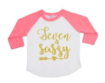 Seven and Sassy Birthday Shirt - Sassy Seven - 7th Birthday - birthday girl - Birthday Shirts - Girls' Shirts - SEVEN