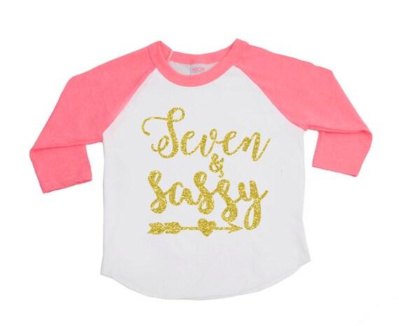 Seven and Sassy 7 & Sassy Birthday girl shirt Seventh |Sassy Birthday Shirts
