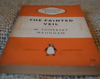 The Painted Veil. W Somerset Maugham. A Vintage Penguin Book 872. 1952