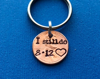 Anniversary Penny Keychain, Happy Anniversary Gift, I Still Do, One Year Anniversary, Gift for Husband, First Anniversary Gift