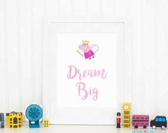 Peppa Pig Christmas Gift, Gift for Girls, Gift for Kids, Printable, Peppa Decor, Dream Big, Fairy Princess, Playroom Decor, Instant Download