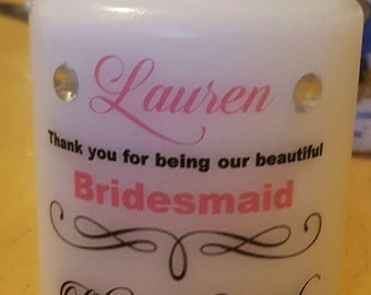 Personalised Bridesmaid or Maid of Honour gift candle. Can be amended for other occasions. Many colours available