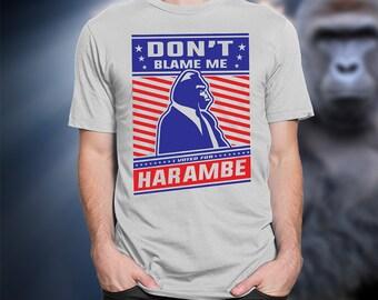 Harambe shirt, Don't Blame Me I Voted For Harambe shirt, Harambe election 2016 shirt