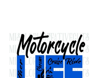 Motorcycle Life  SVG Cut file  Cricut explore filescrapbook vinyl decal wood sign cricut cameo Commercial use