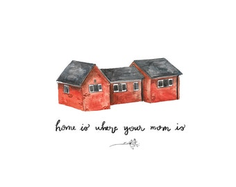 home is where your mom is mother's day illustrated postcard
