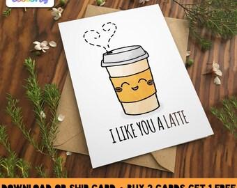 LIKE YOU a LATTE Greeting Card Love birthday Boyfriend Girlfriend Print Anniversary Friend Cute coffee Pun Food Couple valentines kawaii