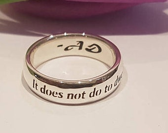 Harry Potter Ring, It Does Not Do to Dwell, J.K. Rowling quote, Dumbledore, Personalized ring, 925 sterling silver, Handmade, JK Rowling