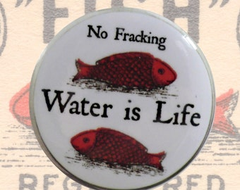 Magnet. Water Is Life: No Fracking, No DAPL, standing rock, water protectors, fish, wildlife, climate, ecology, gift, giveaway, inspiration