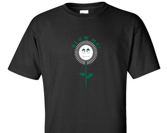 Blow Me T-SHIRT. Show off your sense of humour when you wear this funny t-shirt!
