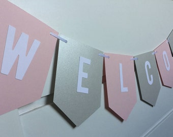 Blush Pink, Silver, and White Personalized Banner / Welcome Baby / Custom Name / Its a Girl / Girls First Birthday / Bridal Shower / Baptism