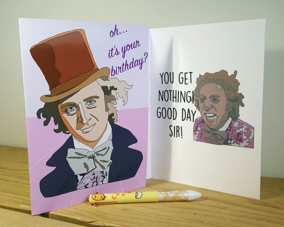 Willy Wonka Funny Birthday Card Willy Wonka Quotes Best