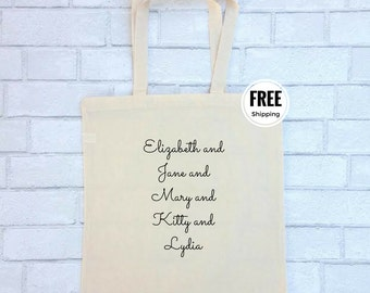 Pride and Prejudice Tote | Jane Austen Bennet Sisters Canvas Bag Purse Book Inspirational Quote FREE SHIPPING |  Elizabeth  Bennet