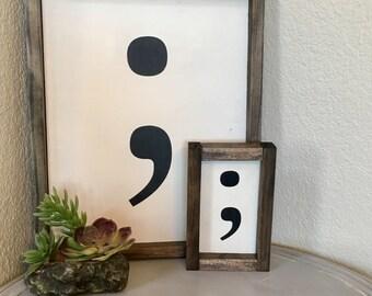 Wooden Semicolon Sign