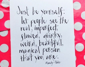 Just Be Yourself // 8X10 Print // Gifts Under 20