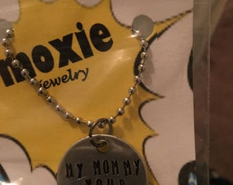 My mommy your mommy necklace