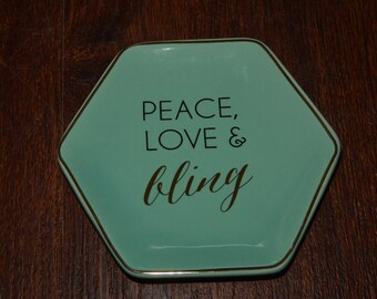 "Peace, Love & Bling Jewelry Trinket Dish 4"" x 4.5"""