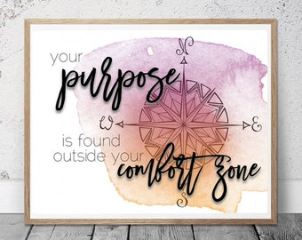 Purpose Outside your Comfort Zone Print