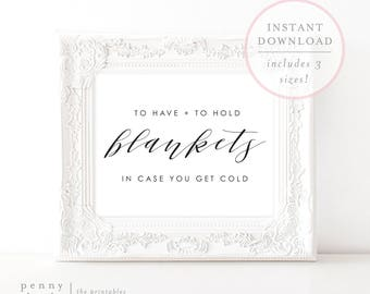 To Have and To Hold In Case You Get Cold Sign. Wedding Blankets Sign. Wedding Blankets Print. Blankets Wedding Sign. Blanket Sign. (SH)