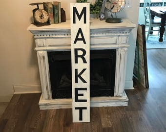 Market sign / vertical sign / Farmhouse sign /rustic/ large /fixer upper /distressed /kitchen /wall decor/ 4 ft