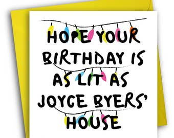 Stranger Things Card/Funny Birthday Card/Joyce Byers