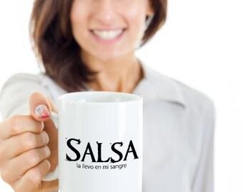 Salsa la llevo en mi sangre - Salsa Dancing Coffee Mug - Salsa Dancer Mug