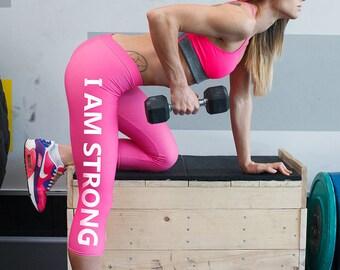 Pink Leggings / Capri Leggings / Workout Leggings / Yoga Leggings / Motivational Apparel / Motivational quotes / I am Strong Leggings