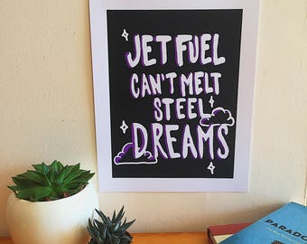Jet Fuel Can't Melt Steel Dreams Screen Printed Poster