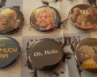 """Oh, Hello.... set of 6, 1"""" pinback buttons, badges pins Gil Fazzon & George St. Geegland! The prahnksters behind Too Much Tuna! pin"""